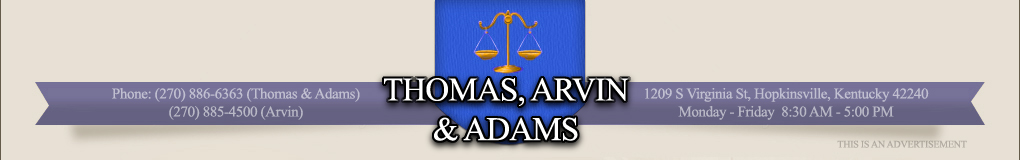 Thomas, Arvin & Adams. 1209 S. Virginia Street, Hopkinsville, Kentucky 42240.